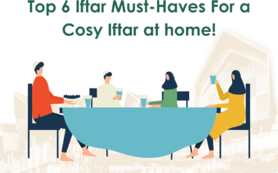 Top 6 Iftar Must Haves